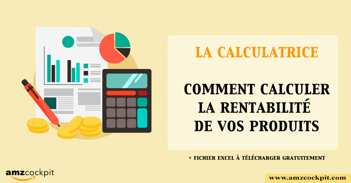 calculatrice-amazon-fba-amzcockpit-rentabilité-amazon-fba